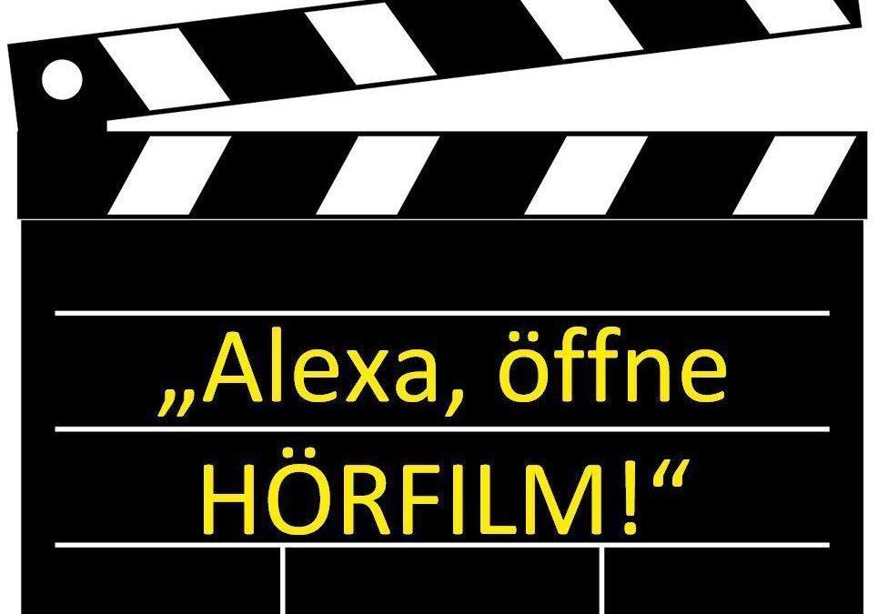 Alexa, öffne Hörfilm!